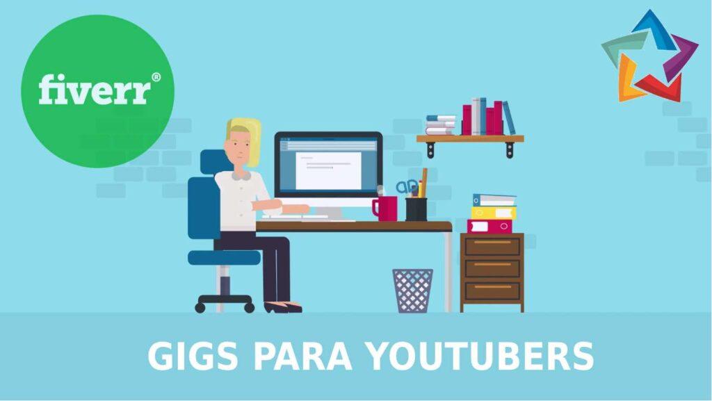 gigs de fiverr para youtubers